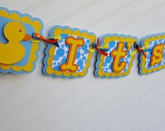 Rubber Ducky Banner. Duck Banner. Baby Shower Banner.  It's A Boy Banner. It's A Girl Banner. Ducky Baby Shower.  Duck Decorations. Custom