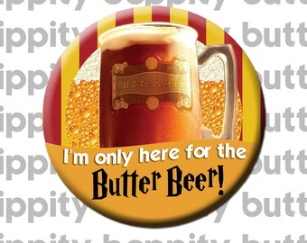"""Harry Potter Butter Beer 3"""" Button"""