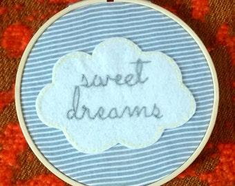 Sweet Dreams Embroidery Hoop. Bedroom and Nursery Decor.