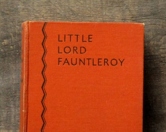 Little Lord Fauntleroy by Frances Hodgson Burnett vintage 1930s childrens book