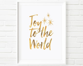 Christmas printable, wall art decor 'Joy to the world' festive holiday print, Christmas decorations typography quote gold foil print