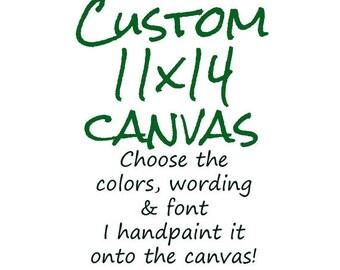 Custom Canvas Art, Custom Canvas Quote, Personalized Art, 11x14 custom canvas, Custom Wall Art, Custom Canvas