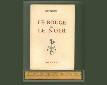 Le Rouge et le Noir by Stendhal, Introduction by Pierre Lelievre, Published by Delmas in 1950, Text in French, Trade Paperback Format