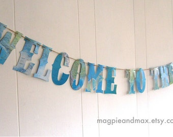 Welcome To The World, Map Banner,Globes, Sip and See, Vintage Travel Theme, Map Theme, Photo Prop, Wedding Garland, Map Wedding,Custom Fonts