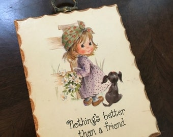 Nothing better than a friend plaque by Paula Cutes 1982 girl with puppy hang or stand