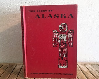 Vintage Book Titled The Story Of Alaska