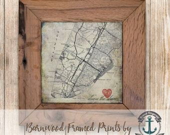 Down the Shore, Jersey Shore Map - Framed in Reclaimed Barnwood Beach House Style - Handmade Ready to Hang | Size and Price via Dropdown