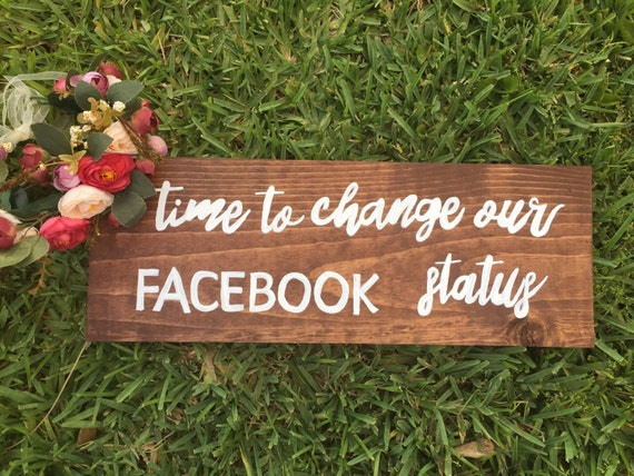 Time To Change Our Facebook Status Wedding By