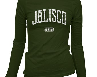 Women's Jalisco Mexico Long Sleeve Tee - S M L XL 2x - Ladies' Jalisco T-shirt, Guadalajara, Puerto Vallarta, Zapopan, Chapala - 4 Colors