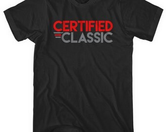 Certified Classic T-shirt - Men and Unisex - XS S M L XL 2x 3x 4x - Classic Tee, Original, OG - 2 Colors