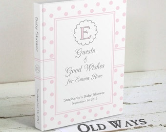 Sweet Classics Baby Shower Guest Book for a Girl - Pink Baby Wishes - Monogram Baby Girl Shower - Custom Polka Dot Guestbook Y