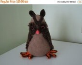 ON SALE - 10% OFF Crochet toy animal bird Owl...stuffed soft safe...11 inches tall... 7 inches wide