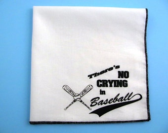 HANKIE- NO crying in baseball shown on super soft white cotton hanky-or choose from any solid color or plaids shown in pics