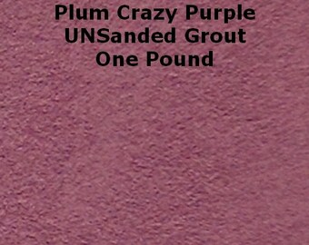 Mosaic Grout 1 Lb. Plum Crazy Purple UNSANDED Grout One Pound