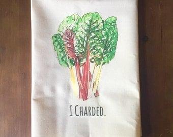 I Charded Flour Sack Tea Towel