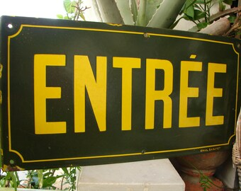 rare antique,French enamel theatre sign,Entree, Entrance,original antique,porcelain enamel street sign.Loft,industrial.