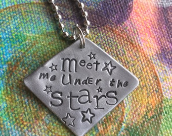 Meet Me Under the Stars Hand Made hand Stamp Metal Jewelry Quote Charm Pendant Lucky Star Make a Wish Shine On Not all Who Wander are Lost