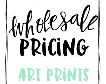 Wholesale Pricing for Art Prints
