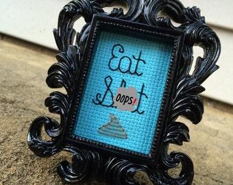 Mini Black Baroque Framed Cross Stitch - Eat Sh!t