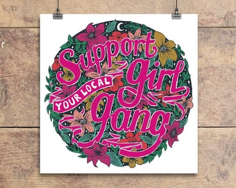 Support Your Local Girl Gang - Greeting Card