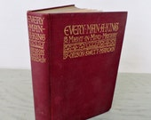 Antique Self-Help Book - Every Man A King, or, Might In Mind-Mastery - 1906 - New Thought Movement - Psychology