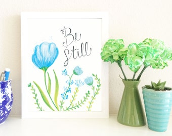 Be Still Wall Print