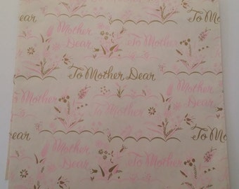 Vintage Mother's Day / Birthday Wrapping Paper -- Pink and Gold, To Mother Dear