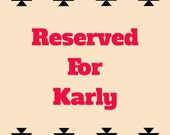 Reserved for Karly