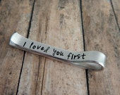 I loved you first / Hand Stamped Father of the Bride Tie Clip / Father of the Bride Tie Bar / Father Wedding Gift / Wedding Keepsake