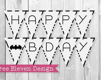 Batman PRINTABLE Birthday Banner