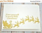 LETTERPRESS SALE 50% OFF Have yourself a merry little Christmas letterpress card set , santa and reindeer , letterpress sleigh , gold , set