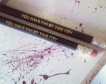 You Have Failed This City - The Green Arrow - Oliver Queen-  Arrow - Custom Made Pencil - 2B Pencils