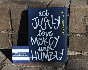 Act Justly, Love Mercy, Walk Humbly Canvas