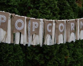 Popcorn - Burlap Wedding Banner - Rustic - Wedding Banner - Wedding Garland - Popcorn Banner
