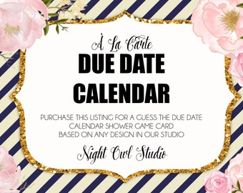 Due Date Calendar-À La Carte Baby Shower Game-Guess the Due Date--Coordinating Design-Printable