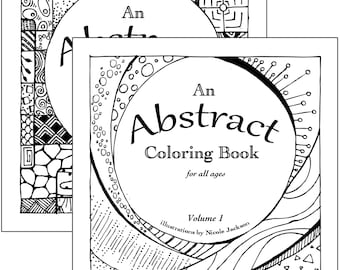 An Abstract Coloring Book for All Ages: Volumes 1 and 2 - PRINTABLE