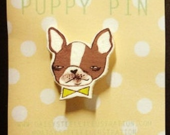 Boston Terrier 'Puppy pin'