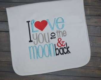 I love you to the moon & back burp cloth