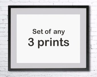 Set of three prints - choose any 3 in the shop