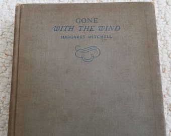 Gone With the Wind by Margaret Mitchell, First Published 1936, First Edition, Feb. 1937 printing, Antique book