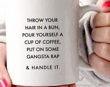 Handle It Mug | Charm & Gumption | Motivational Mug