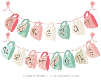 Tea Party Congratulations Banner Printable Decoration: Shabby Chic Tea Cup Design for Bridal Shower or Baby Shower Decor