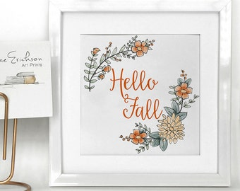 "Hello Fall with Flowers- 5""x5"" Art Illustration Print"