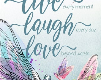 """Live Love Laugh 8"""" x 10"""" poster - Watercolor Dragonflies, you print & mount - birthday, wedding, anniversary, housewarming gift"""