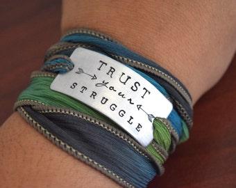 Trust Your Struggle ~ Hand Stamped Ribbon Wrap Bracelet