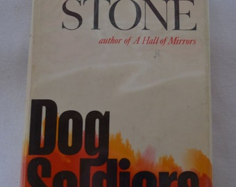 Dog Soldiers Robert Stone 1st Edition 1974 First Printing Hardcover