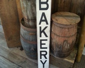 Bakery Sign - Farmhouse Décor - Farmhouse Sign - Fixer Upper Inspired Wood Sign - Primitive Sign Rustic - Shabby Chic - Kitchen Sign