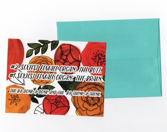 The Mindy Project // Morgan Tookers Quote // Floral Hand painted Card