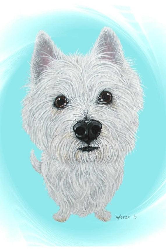 Westie West Highland Terrier Westie Art Westies By Artbyweeze