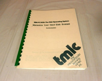 VINTAGE For Collectors - IBM pc dos: The Disk Operating system An Introduction 1985